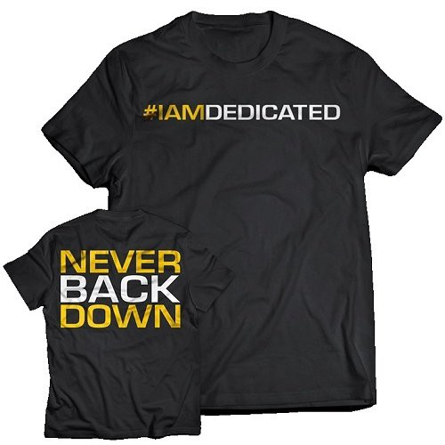 T-Shirt Never Back Down